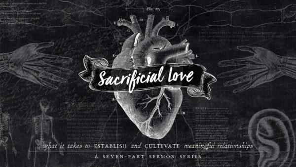 Sacrificial Love
